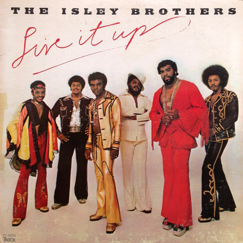 The Isley Brothers - Live It Up