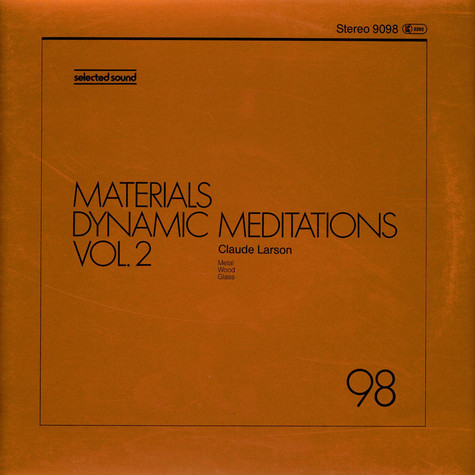 Claude Larson - Materials - Dynamic Meditations Vol. 2