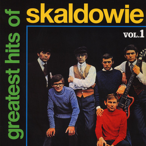 Skaldowie - Greatest Hits Of Skaldowie Volume 1