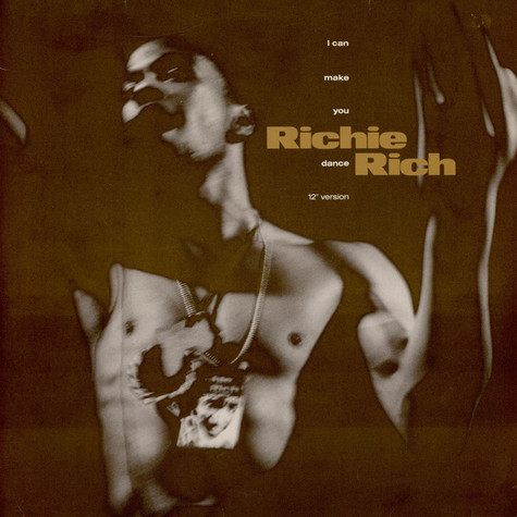 Richie Rich - I Can Make You Dance