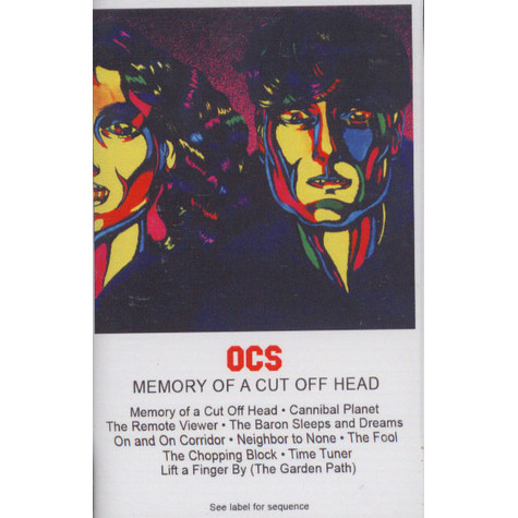 OCS (Oh Sees (Thee Oh Sees)) - Memory Of A Cut Head