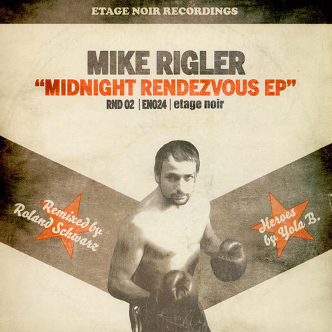 Mike Rigler - Midnight Rendezvous Ep