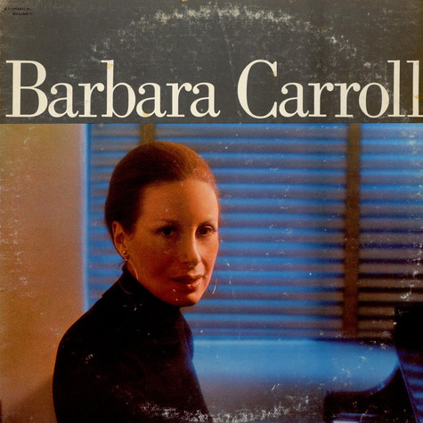 Barbara Carroll - Barbara Carroll