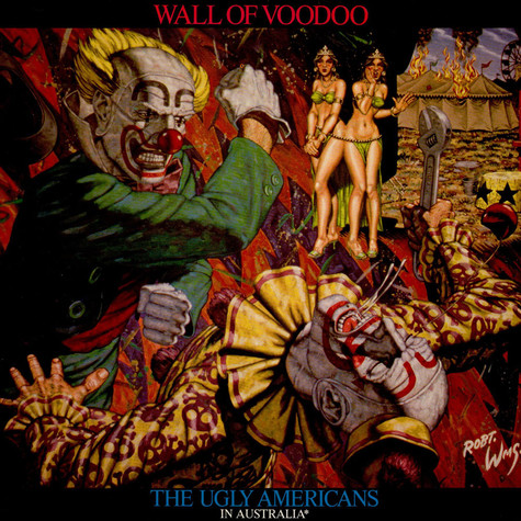 Wall Of Voodoo - The Ugly Americans In Australia