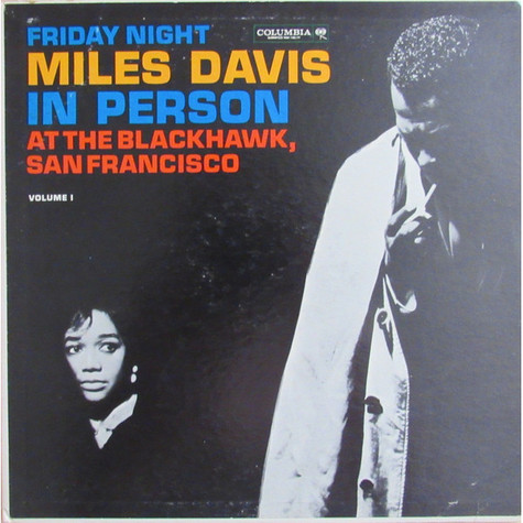 Miles Davis - In Person, Friday Night At The Blackhawk, San Francisco, Volume I
