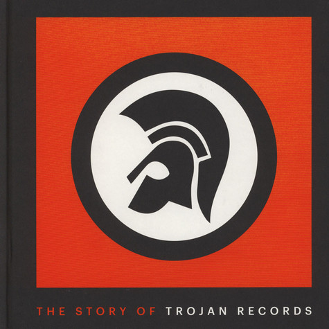 Laurence Cane-Honeysett - The Story of Trojan Records