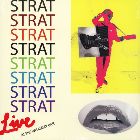 Strat - Live At the Whammy Bar