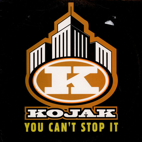 Kojak - You Can't Stop It