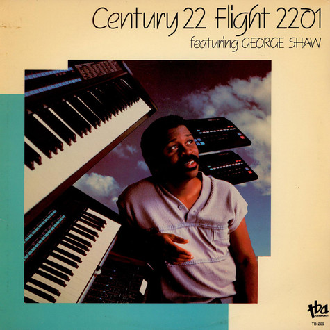 Century 22 Featuring George Shaw - Flight 2201