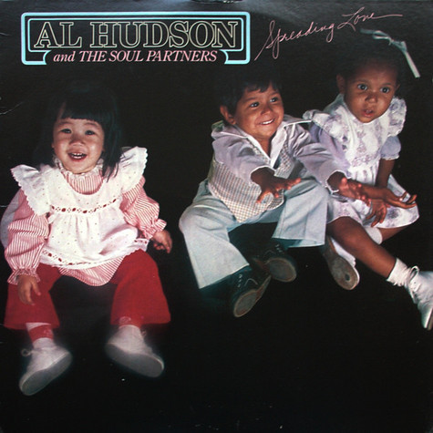Al Hudson & The Partners - Spreading Love