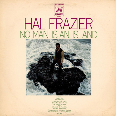 Hal Frazier - No Man Is An Island