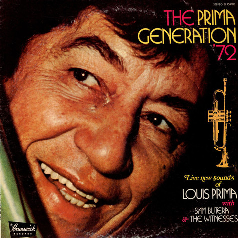Louis Prima With Sam Butera And The Witnesses - The Prima Generation '72