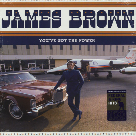 James Brown - You've Got The Power - Federal & King Hits 1956-1962