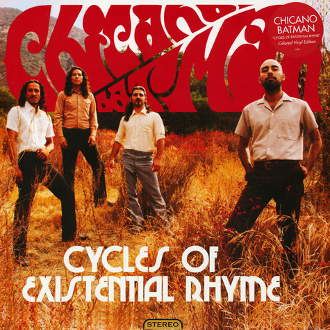 Chicano Batman - Cycles Of Existential Rhyme