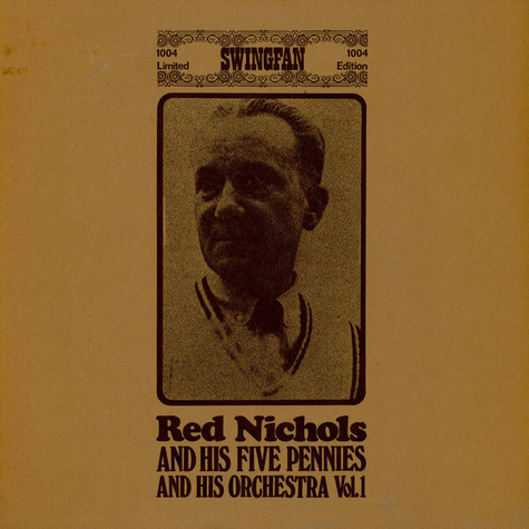 Red Nichols And His Five Pennies / Red Nichols And His Orchestra - Vol.1