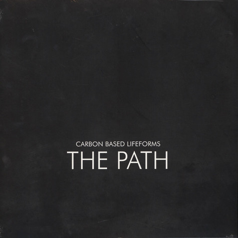 Carbon Based Lifeforms - The Path