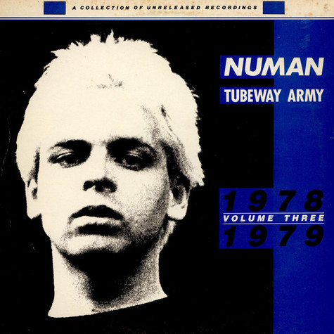Gary Numan / Tubeway Army - Unreleased Recordings 1978 / 1979, Volume 3