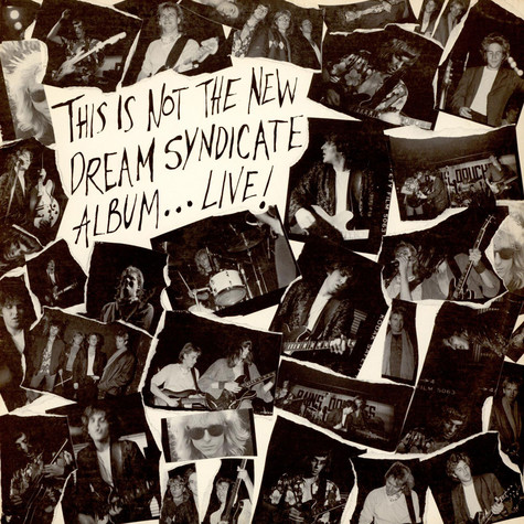 The Dream Syndicate - This Is Not The New Dream Syndicate Album... Live!