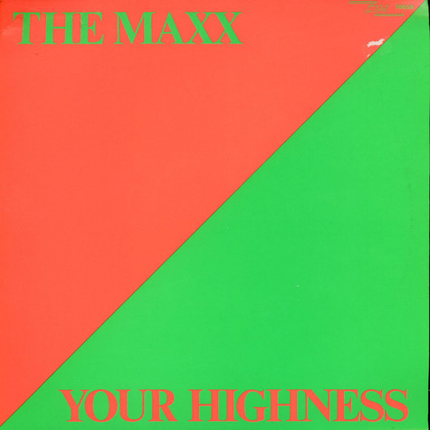 Maxx, The - Your Highness