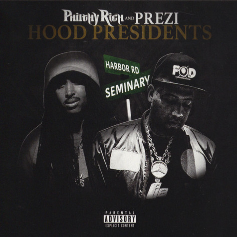 Philthy Rich / Prezi - Hood Presidents