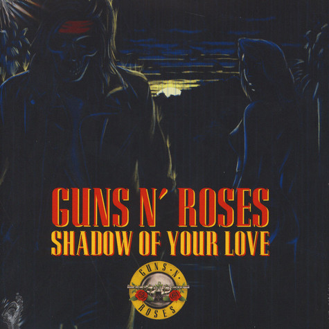 Guns N' Roses - Shadow Of Your Love Red Colored Vinyl Edition