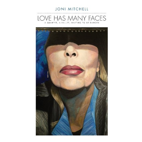 Joni Mitchell - Love Has Many Faces