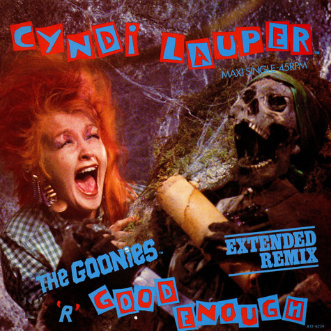 Cyndi Lauper - The Goonies™ 'R' Good Enough