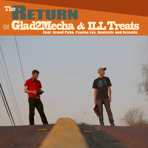 Glad2Mecha & Ill Treats - The Return Deluxe Edition