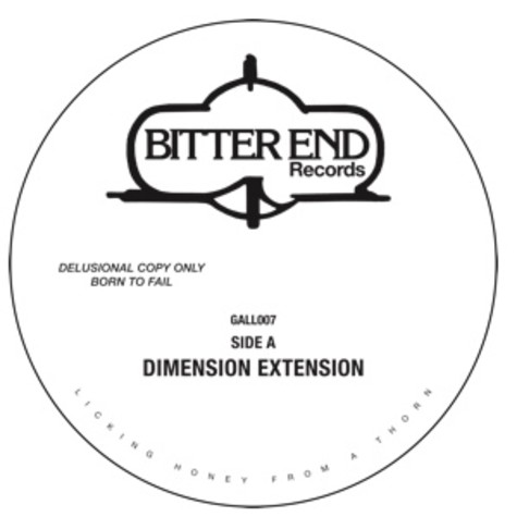 Bitter End - Dimension Extension / Be There Again