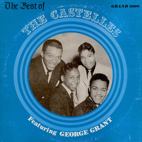 Castelles, The - The Best Of The Castelles Featuring George Grant