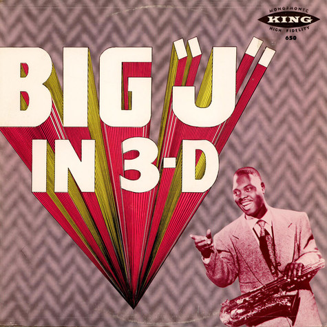 "Big Jay McNeely - Big ""J"" In 3-D"