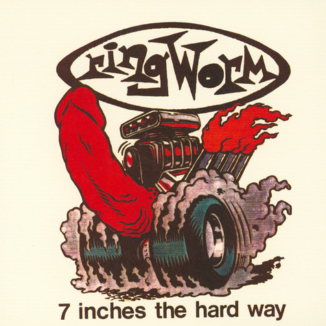 Ringworm - 7 inches the hard way