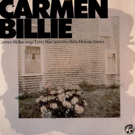 "Carmen McRae - Sings ""Lover Man"" And Other Billie Holiday Classics"