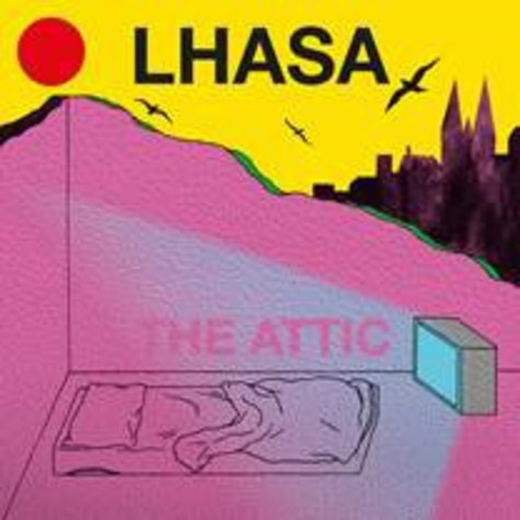 Lhasa - The Attic / Sexxor