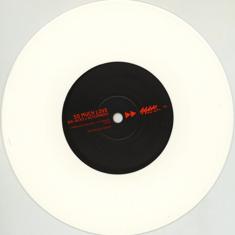 Big Jacks & Kutcorners - So Much Love White Vinyl Edition
