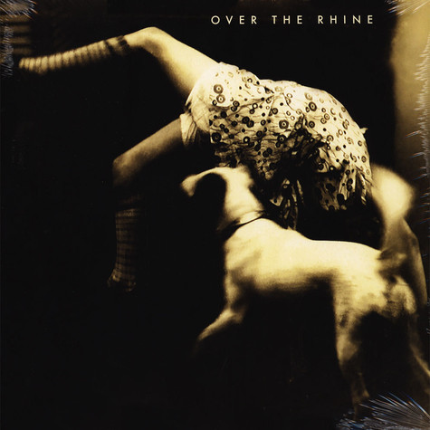 Over the Rhine - Good Dog Bad Dog: The Home Recordings