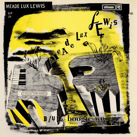 """Meade """"Lux"""" Lewis - Boogie Woogie And Blues"""