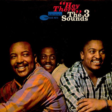 The Three Sounds - Hey There