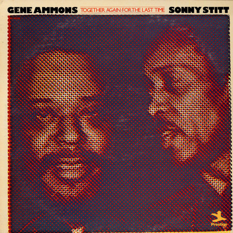 Gene Ammons / Sonny Stitt - Together Again For The Last Time