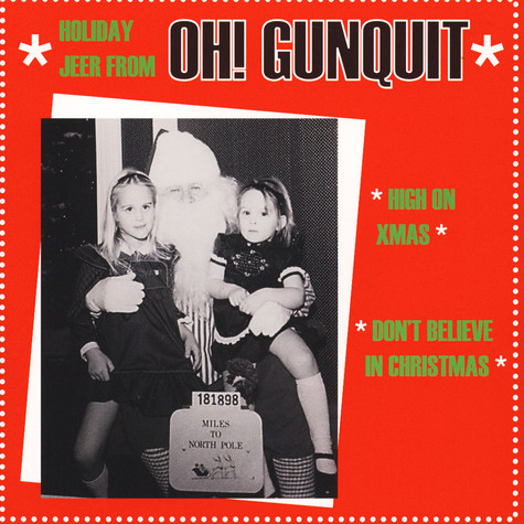 Oh! Gunquit - High On Xmas / Don't Believe In Christmas