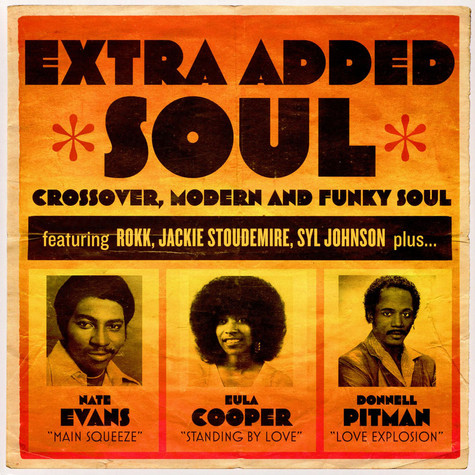 V.A. - Extra Added Soul: Crossover, Modern And Funky Soul