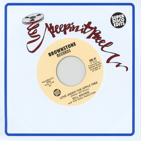 Bill Brown & The Soul Injection - Love Under The Apple Tree / Fool-Ology