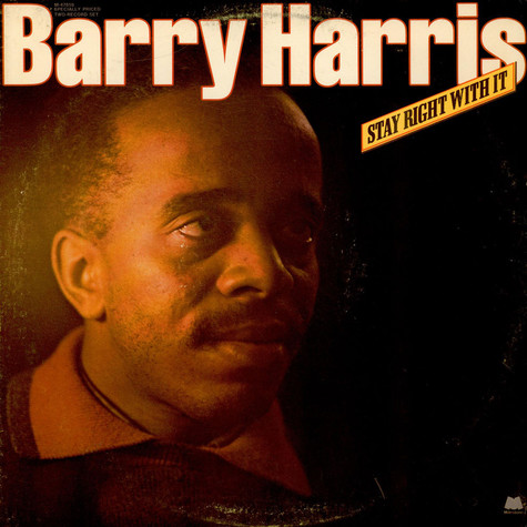 Barry Harris - Stay Right With It