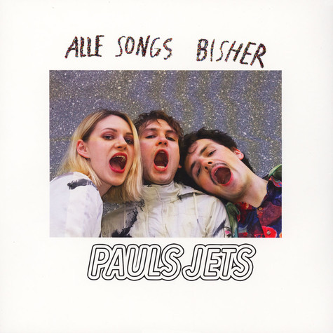 Pauls Jets - Alle Songs Bisher
