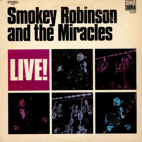 Smokey Robinson And The Miracles - Live!