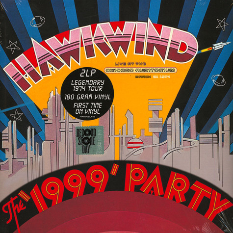 Hawkwind - The 1999 Party - Live At The Chicago Auditorium 21st March, 1974 Record Store Day 2019 Edition