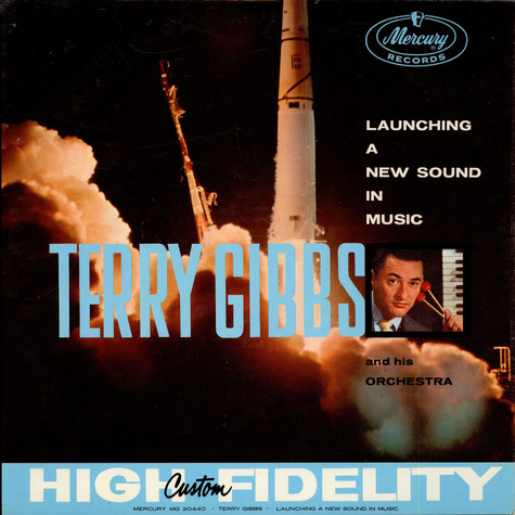 Terry Gibbs And His Orchestra - Launching A New Band