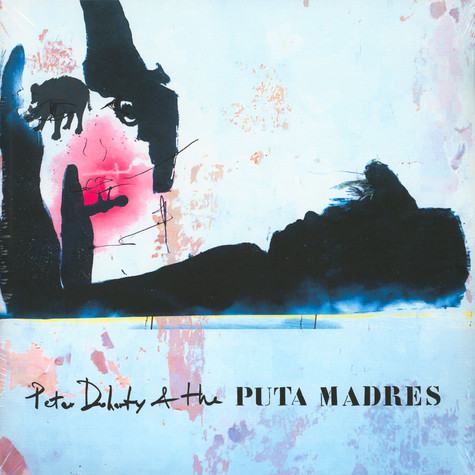 Peter Doherty & The Puta Madres - Peter Doherty & The Puta Madres Clear Vinyl Deluxe Edition