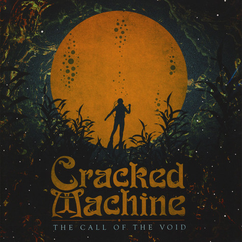 Cracked Machine - The Call Of The Void Orange Vinyl Edition