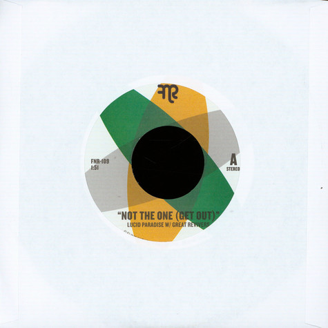Lucid Paradise & Great Revivers - Not The One (Get Out) / B-Boy Anthem